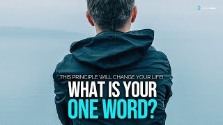 What Is Your One Word? This Is Why You Do Everything!