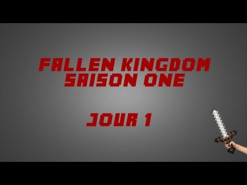 Fallen Kingdom Saison One: Jour 1 video