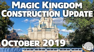 Magic Kingdom Construction Update - October 2019 - Walt Disney World