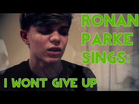 Ronan Parke sings: I Won't Give Up