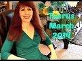 Taurus March 2014 Astrology Forecast