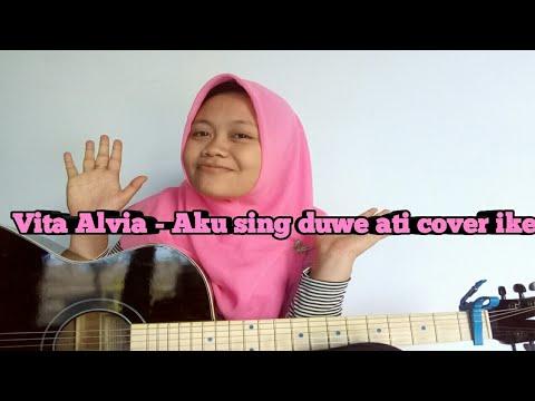 Download Vita Alvia Aku Sing Duwe Ati cover Ike Mp4 baru