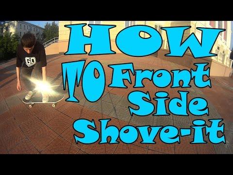 Выпуск 15:Как сделать фронтсайд шовит(frontside shove-it) на скейтборде