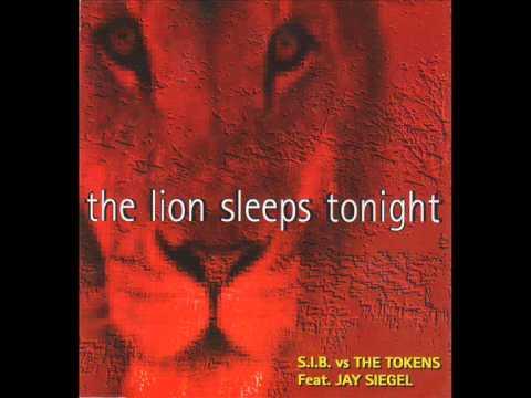 s.i.b. vs the tokens feat jay siegel - the lion sleep tonight (original remix version)