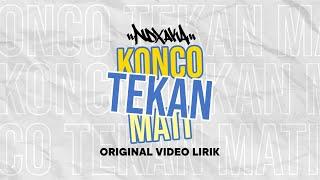 "download lagu ""konco Tekan Mati"" Ndx A.k.a Ft.pjr gratis"