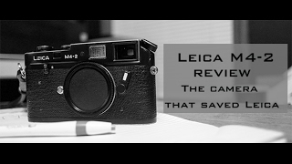 Leica M4-2 Review: The best value in 35mm film photography.
