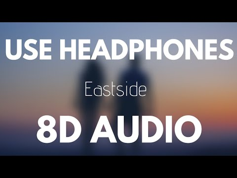 Benny Blanco , Halsey & Khalid - Eastside (8D AUDIO)