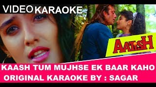 download lagu Kaash Tum Mujhse Ek Baar Kaho -  Aatish gratis