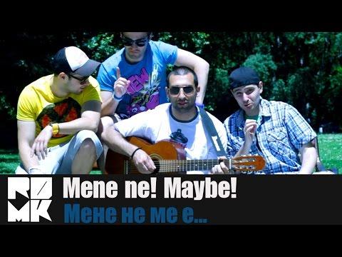 Rudi, Duli, Muden & Kukushef - Мене не! Maybe