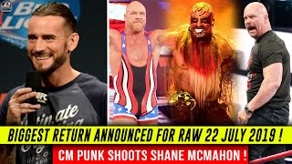 BIGGEST ! RETURNS Announced For Raw 22 JULY 2019 ! Stone Cold RETURN ! Punk SHOOTS Shane Mcmahon