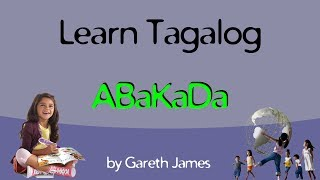 Learn your ABC in Tagalog  -  Matutong mag Abakada