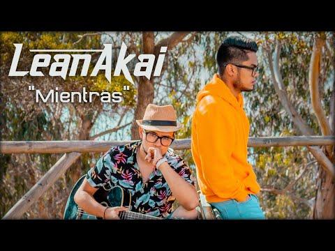 Lean & Akai - Mientras (Official Lyric Video)