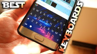 TOP 4 BEST Keyboards for Android