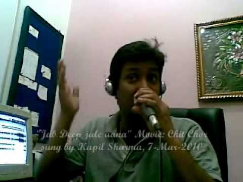 Jab Deep Jale Aana - Chitchor  Song Cover by Kapil Sharma