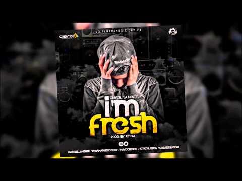 Gabriel La Mente - I'm Fresh MP3