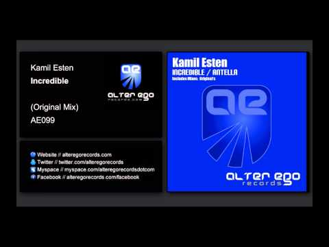 Kamil Esten - Incredible [Alter Ego Records]