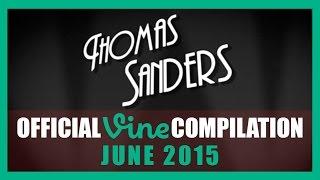 Thomas Sanders Vine Compilation | June 2015