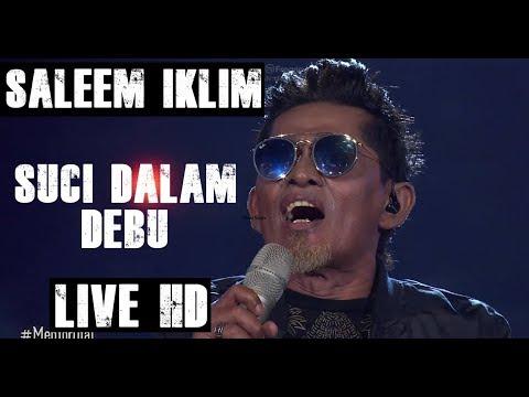 Saleem Iklim - Suci Dalam Debu (Live HD 2018)