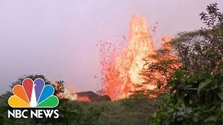 Lava Spews From Kilauea Fissure In Hawaii | NBC News
