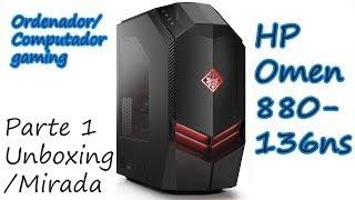 HP Omen 880-136ns (Ordenador Gaming) Parte 1 - Unboxing