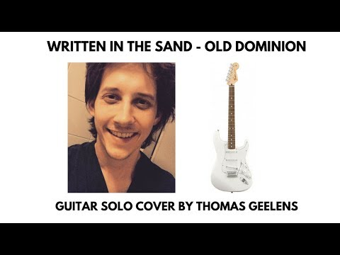 Written in the Sand - Old Dominion - Guitar Solo Cover by Thomas Geelens