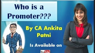 CA IPCC Law- Promoter. By CA Ankita Patni For MAY 2017 onwards