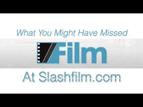 What You Might Have Missed On Slashfilm.com (Test Video)