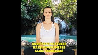 Anksiyete ve strese karşı doğru nefes alma teknikleri