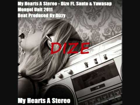 My Hearts A Stereo - Dize Ft. Santo & Yawasap video
