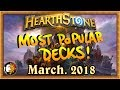 Hearthstone Most Popular Decks March 2018 The Monthly Meta mp3