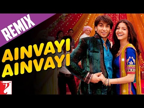 Remix Song - Ainvayi Ainvayi - Band Baaja Baaraat