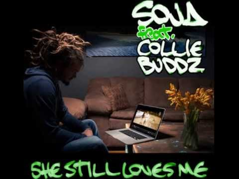 SOJA feat. Collie Buddz - She Still Loves Me