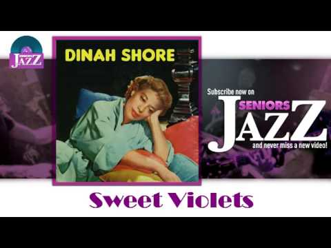 Dinah Shore - Sweet Violets