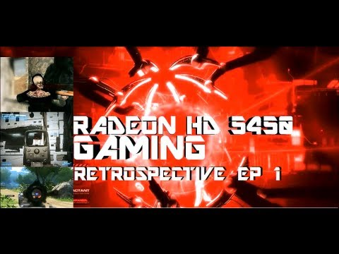 Radeon HD 5450 Retrospective | Ep 1