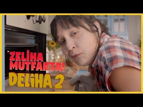 Deliha 2 - Zeliha Mutfakta (19 Ocak'ta Sinemalarda!)
