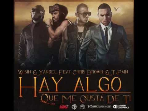 Video: Wisin & Yandel ft. Chris Brown & T-Pain - Hay Algo Que Me Gusta De Ti (OFFICIAL VIDEO) 480x360 px - VideoPotato.com
