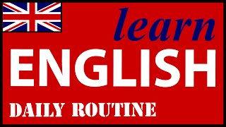 Daily routine in English, English Lessons for Learners
