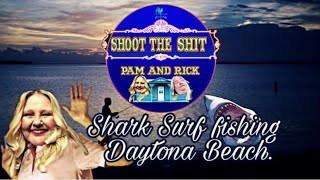 Shark Surf Fishing Daytona Beach