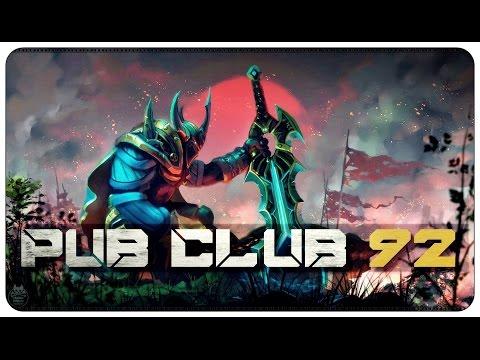 DOTA 2 - Pub Club - EP92