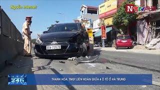 Tai nạn giao thông liên hoàn giữa 4 ô tô ở Hà Trung Thanh Hóa
