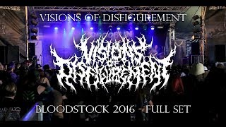 VISIONS OF DISFIGUREMENT - FULL SET LIVE (BLOODSTOCK 8/14/16) SW EXCLUSIVE