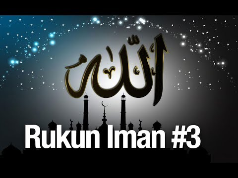 Rukun Iman #3: Beriman Kepada Allah - Ustadz Abdullah Zaen, MA