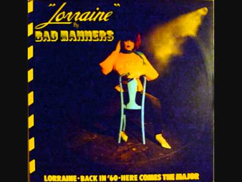 Bad Manners - Lorraine