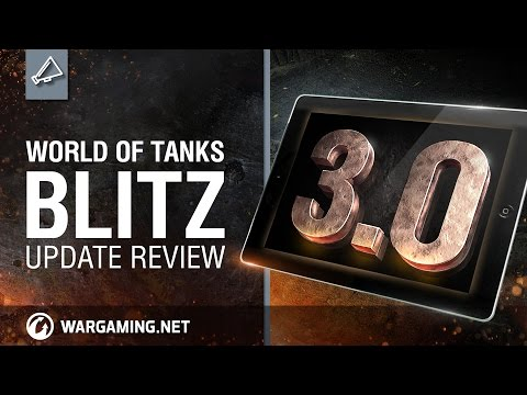 World of Tanks Blitz - Update review 3.0
