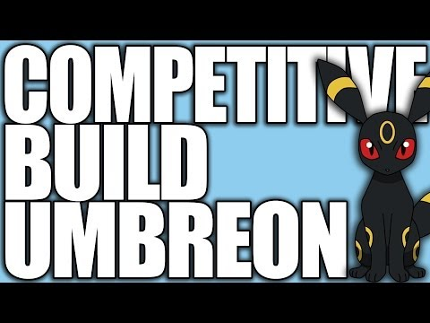 Pokemon XY: Competitive Builds 101 - Umbreon
