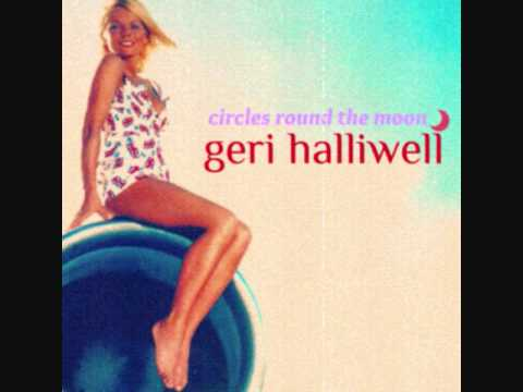 Geri Halliwell - Circles Round The Moon