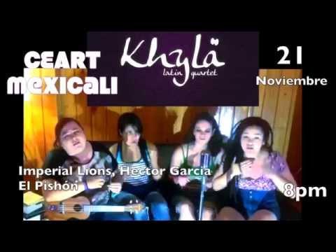 Khylä en Mexicali 21 noviembre CEART