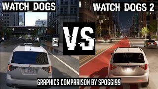 Watch_Dogs 2 vs Watch_Dogs (with natural & realistic lightning mod) Graphics Comparison 2017