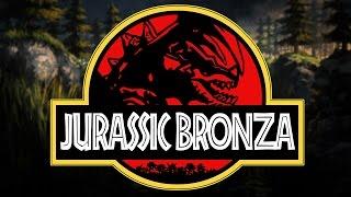 JURASSIC BRONZA (League of Legends)