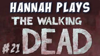 Hannah Plays! - The Walking Dead - Part 21 - Bells